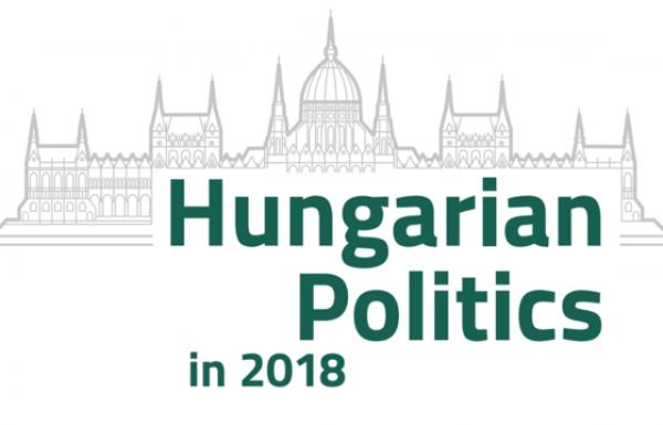 Rendezvény - Hungarian Politics in 2018 - Politikai évkönyv bemutató