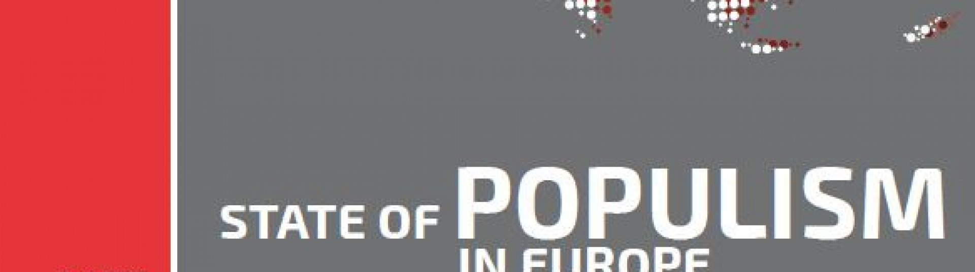 The State of Populism in Europe 2018